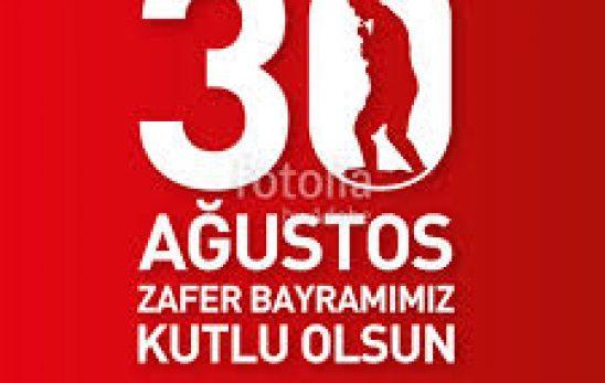 30 AĞUSTOS ZAFER BAYRAMI